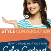 Cyndy Porter Style Conversation Framing Your Face with Color Contrast