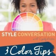 Cyndy Porter's 3 Color Tips for Flawless Fashion